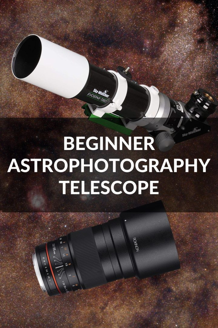 Beginner Astrophotography Telescope - How to Choose and Best Picks for 2020